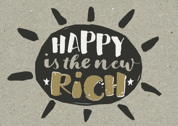 """Postkarte """"Happy is the new Rich"""""""